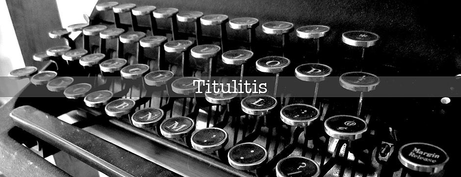 Titulitis