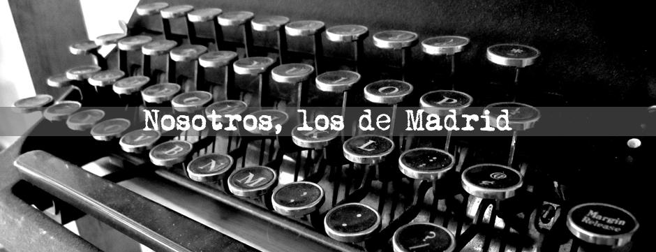 Nosotros, los madrileños