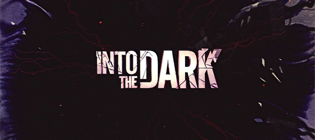 into the dark tv series 2019