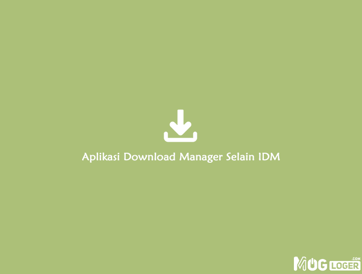 software download manager mirip IDM