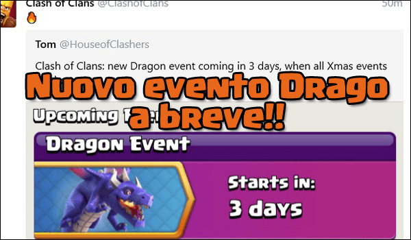 Nuovi eventi su Clash of Clans: arriva l'evento del drago!