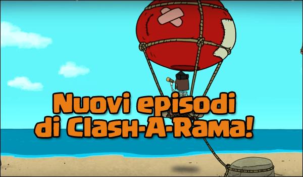 Nuovi episodi di Clash-A-Rama: ipotesi veliero?