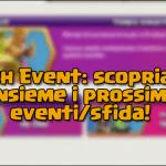 Clash Event: scopriamo tutto nel dettaglio!