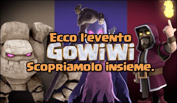 Ecco l'evento GoWiWi! Scopriamolo insieme…