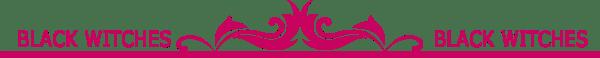 divisora 600x58 - 10 giugno MegaWar - Black Witches