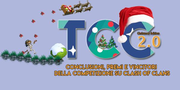 TCC Christmas Edition 2.0 : Conclusioni,premi e vincitori della competizione su Clash of Clans