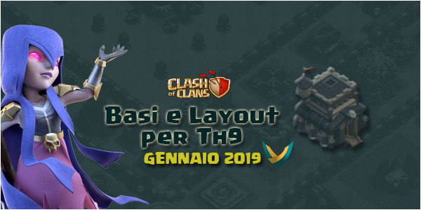 Layout Basi War per Th9 – Gennaio 2019 | Clash of Clans