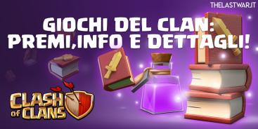 EVIDENZA 1024x512 - [UFFICIALI]Giochi del Clan 11-17 Febbraio: Premi,informazioni e dettagli!