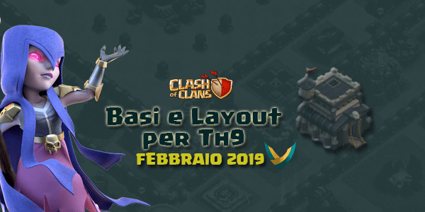 Layout Basi War per Th9 – Febbraio 2019 | Clash of Clans