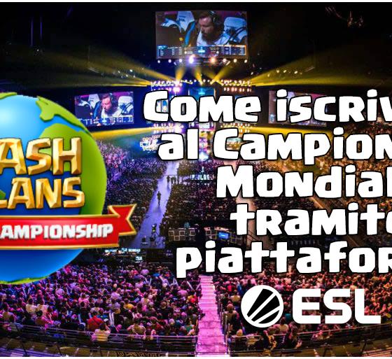 evidenza 3 - Come iscriversi al Clash of Clans World Championship tramite ESL Play | Guide