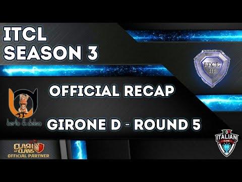 0 1 - 3° Torneo IT.C.L. [2019] | Recap Girone D [Round 5] | Clash of Clans [ITA]