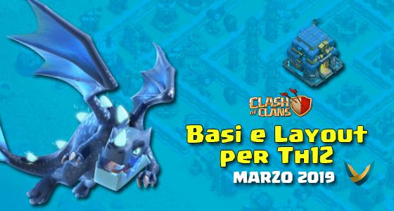 12 - Layout Basi War per Th12 – Marzo 2019 | Clash of Clans
