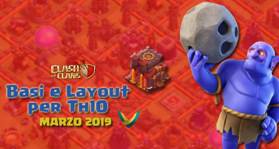 marzo19 1 - Layout Basi War per Th10 – Marzo 2019 | Clash of Clans