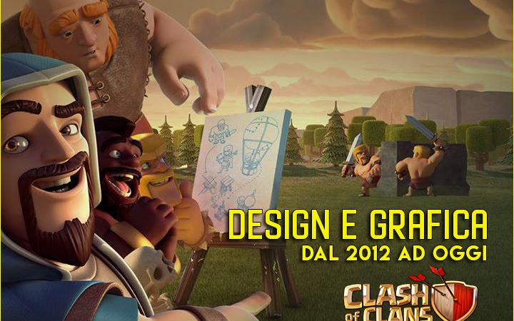 Clash of Clans – Design e Grafica dal 2012 ad oggi
