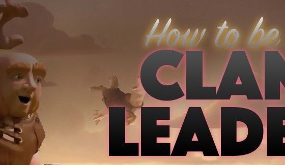 clan leader tutorial - Essere Leader su Clash of Clans: tra copie ed Originale