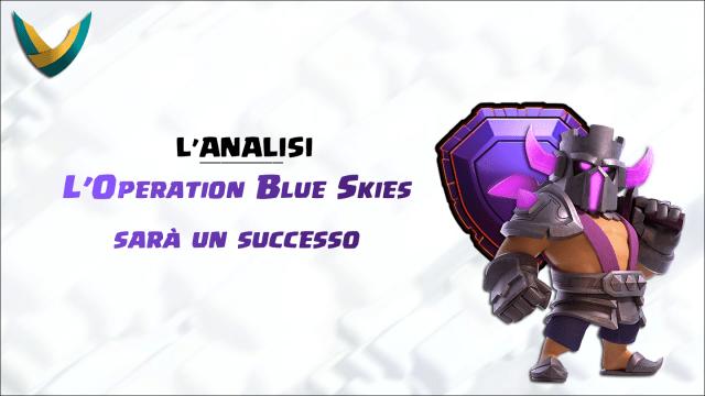 evidenza gnu 1024x576 - L'analisi: l'Operation Blue Skies sarà un successo per Clash of Clans