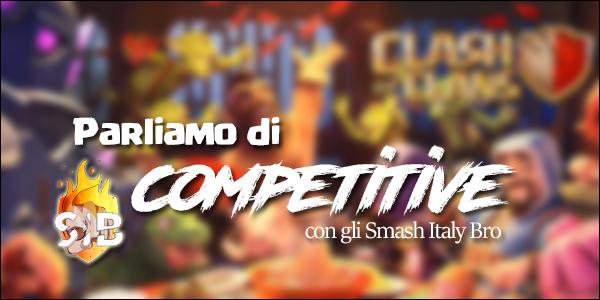 Parliamo di Competitive con il Clan Smash Italy Bro