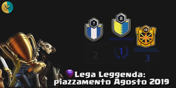 Lega Leggenda: piazzamento Agosto 2019
