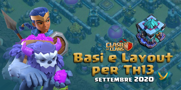Layout Basi War/Farming per Th13- Settembre 2020