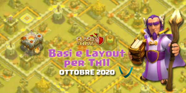 Layout Basi War/Farming per Th11 – Ottobre 2020