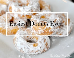 %name Easiest Donuts Ever