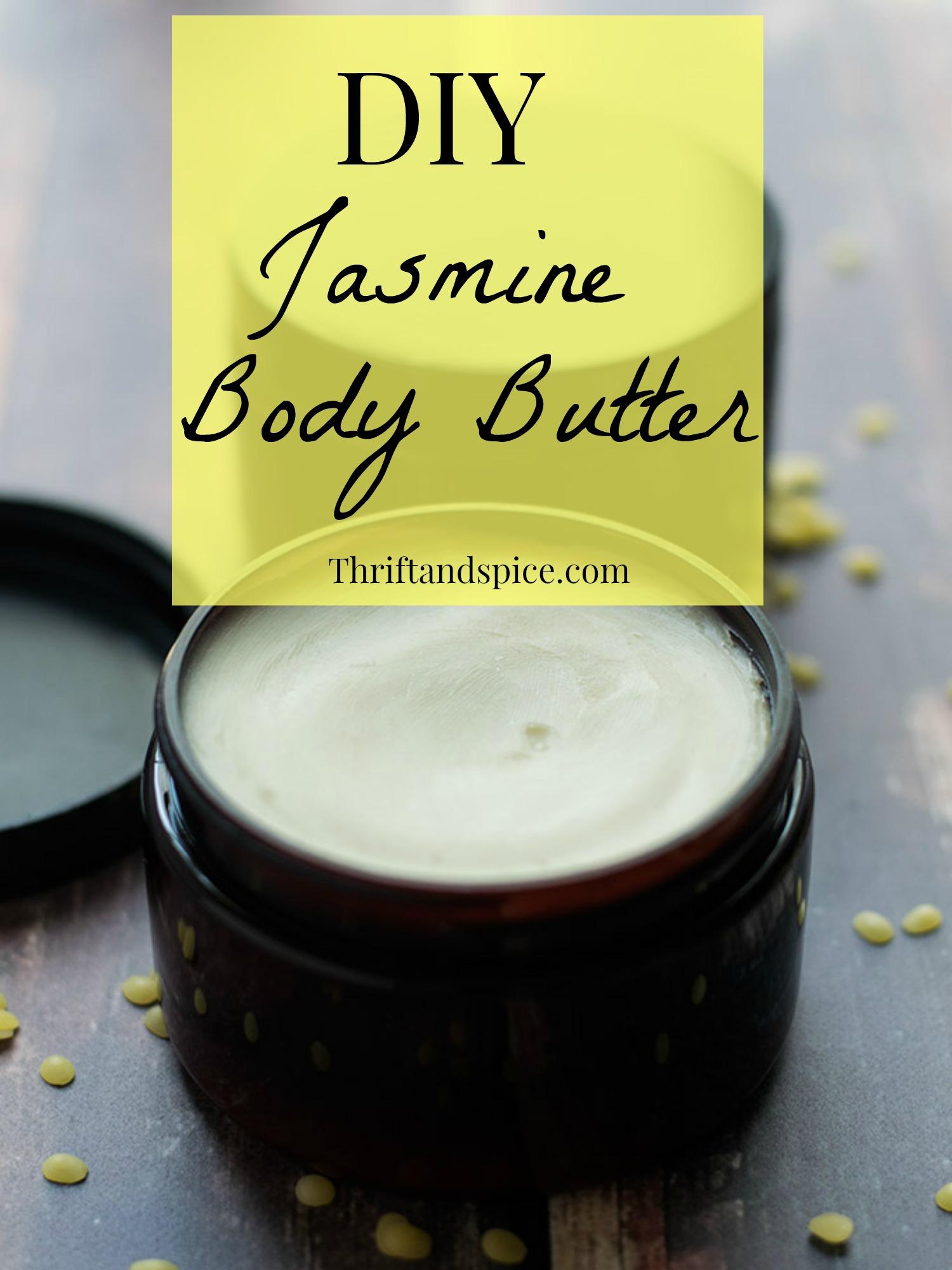 DIY body butter pin DIY Jasmine Body Butter