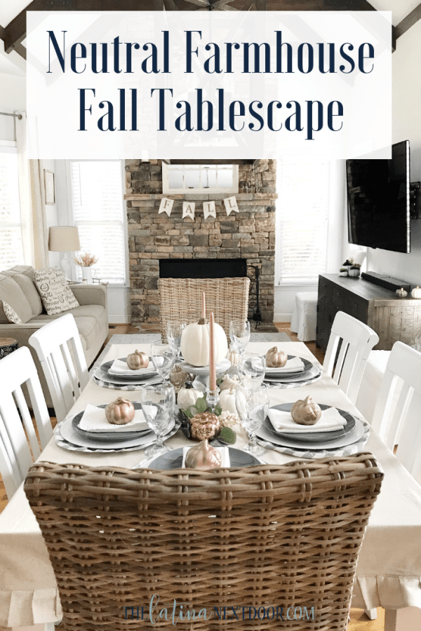 Neutral Farmhouse Fall Tablescape Pin Neutral Farmhouse Fall Tablescape