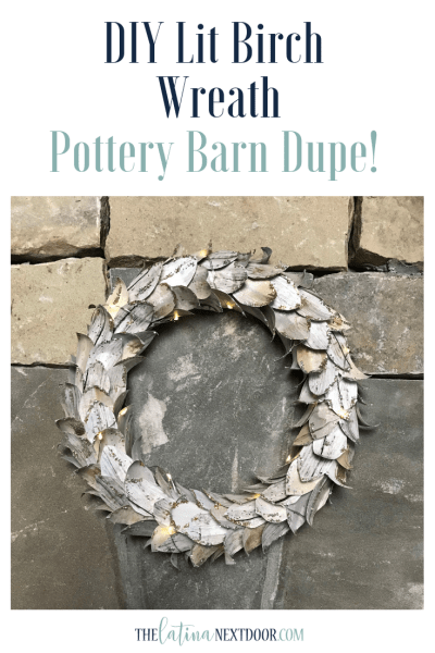 DIY Lit Birch Wreath - Pottery Barn Dupe