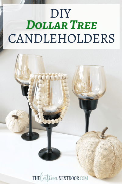 DIY Dollar Tree Candleholders
