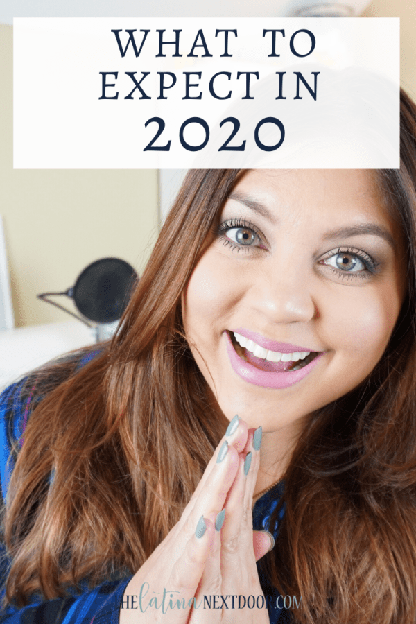 What to Expext in 2020 pin What to Expect in 2020