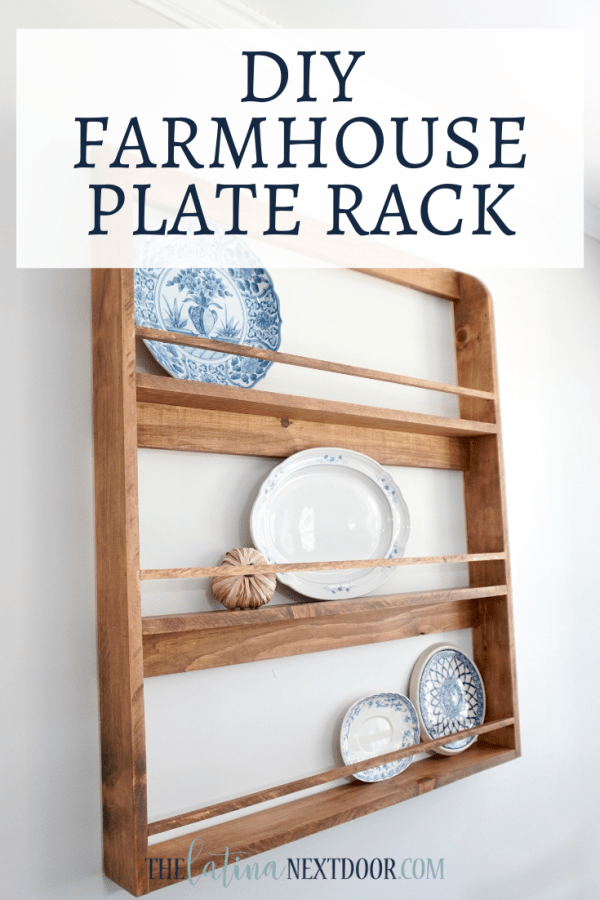 DIY Farmhouse Plate Rack DIY Farmhouse Rustic Plate Rack