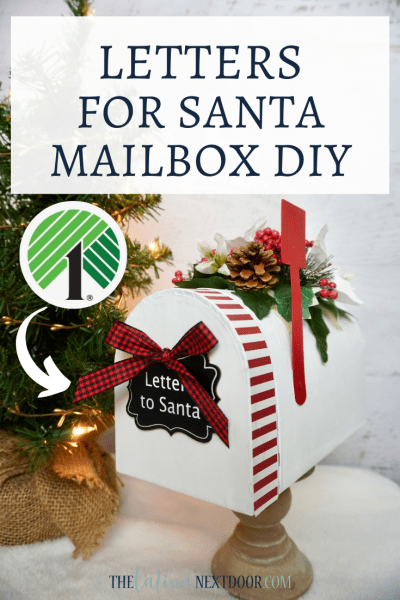 Dollar Tree Letters for Santa Mailbox