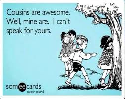 cousins are awesome