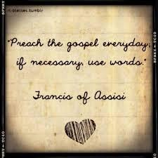 preach the gospel everyday