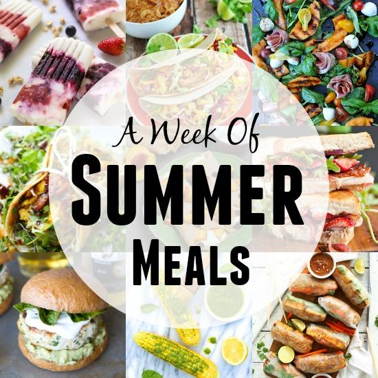 A Week of Summer Meal Ideas