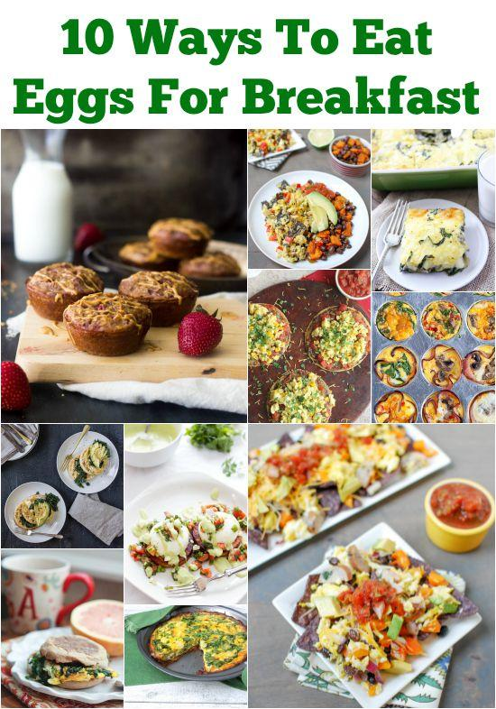 10 Ways To Eat Eggs For Breakfast