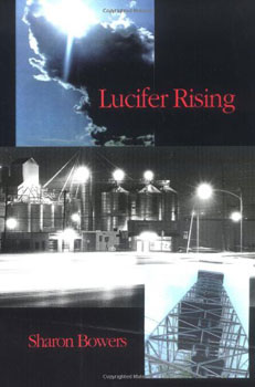 Lucifer Rising by Sharon Bowers