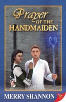 Prayer of the Handmaiden by Merry Shannon