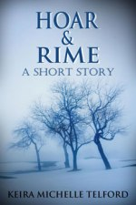 Hoar-and-Rime-by-Keira-Michelle-Telford