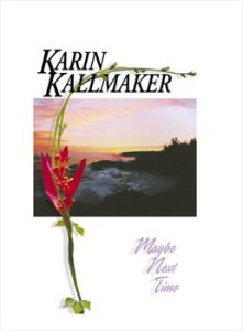 Maybe Next Time by Karin Kallmaker