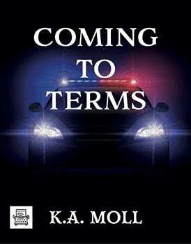 Coming To Terms by KA Moll