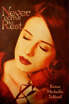 never come to rest by keira michelle telford