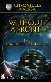 Without A Front The Warriors Challenge by Fletcher DeLancey: Book Review