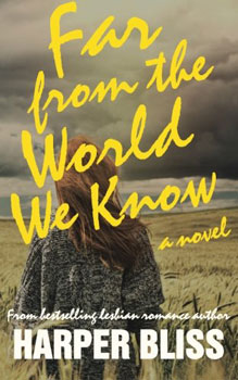 Far From The World We Know by Harper Bliss