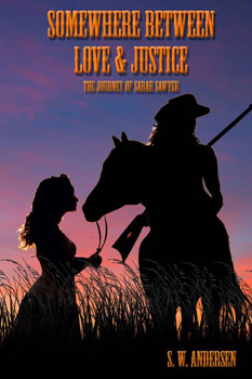 Somewhere between love and justice by SW Andersen