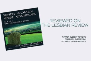 when women were warriors by catherine m wilson
