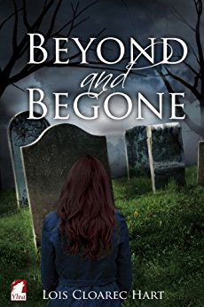Beyond and Begone by Lois Cloarec Hart