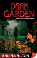 dark garden by jennifer fulton