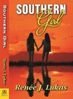 Southern Girl by Renee J Lukas