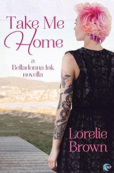 Take Me Home by Lorelie Brown